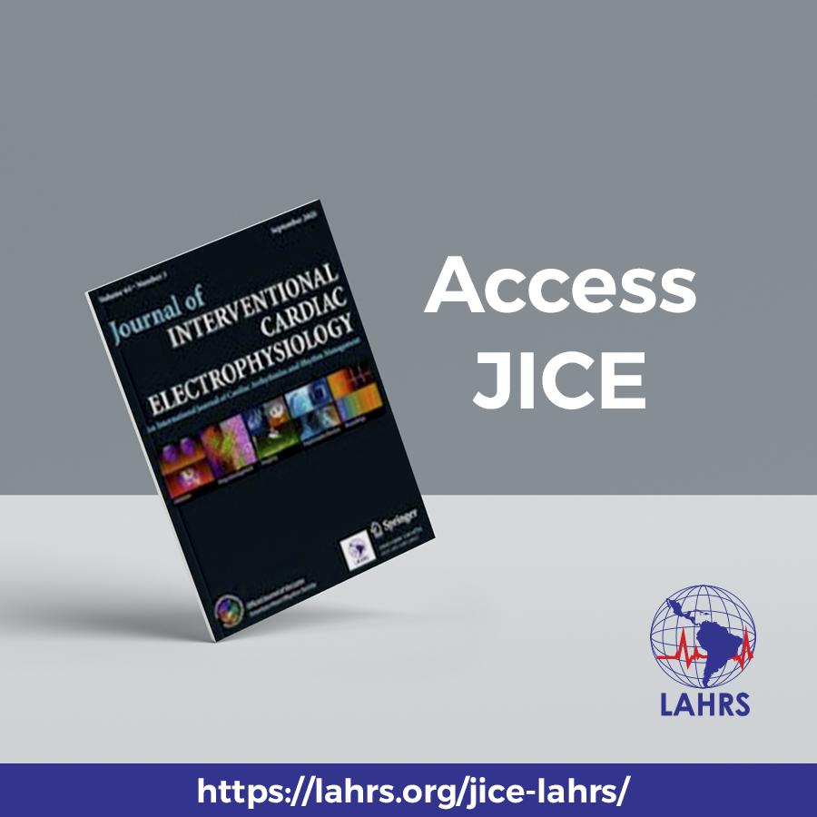 JICE – Journal of Interventional Cardiac Electrophysiology,  LAHRS official journal